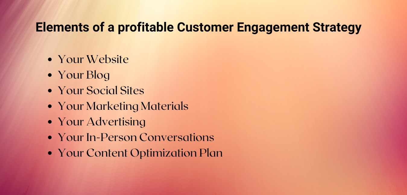 Elements of a Profitable Customer Engagement Strategy