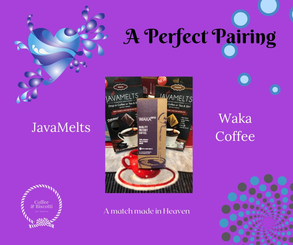 Waka Coffee plus Javamelts